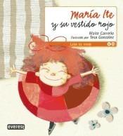 maría ite y su vestido rojo(libro infantil y juvenil)