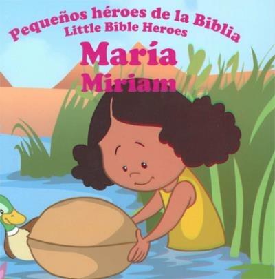 maría: pequeños héroes de la biblia  ( historias biblicas )