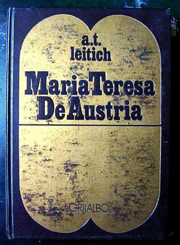 maría teresa de austria - ann tizia leitich