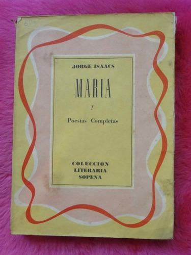 maria y poesías completas de jorge isaacs