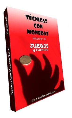 mariano goñi - magia con monedas (vol. 1 y 2 español)