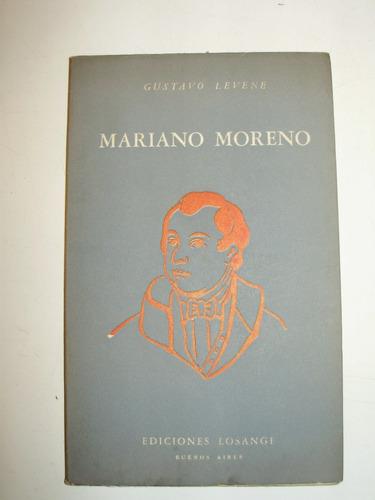 mariano moreno gustavo levene ediciones losange bs. as. 1957