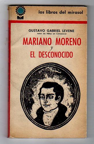mariano moreno y el desconocido, gustavo gabriel levene