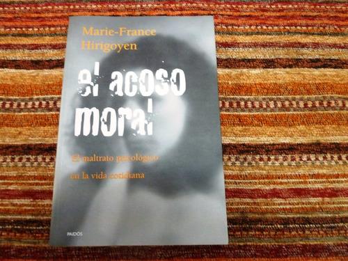 marie - france hirigoyen / el acoso moral