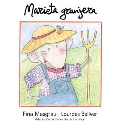 marieta granjera (la rata marieta)(libro infantil)