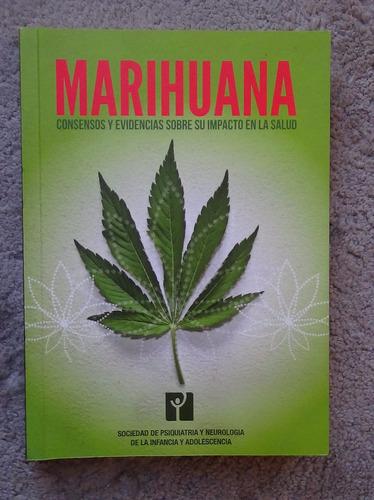 marihuana evidencias sobre su impacto en la salud 2015