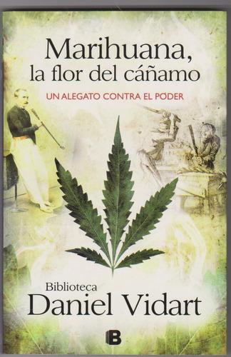 marihuana,la flor del cáñamo. daniel vidart.