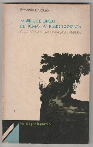 marilia de dirceu poesia como imitação e pintura f cristovão