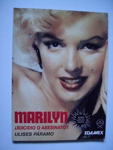 marilyn ¿suicidio o asesinato? - ulises páramo 1993
