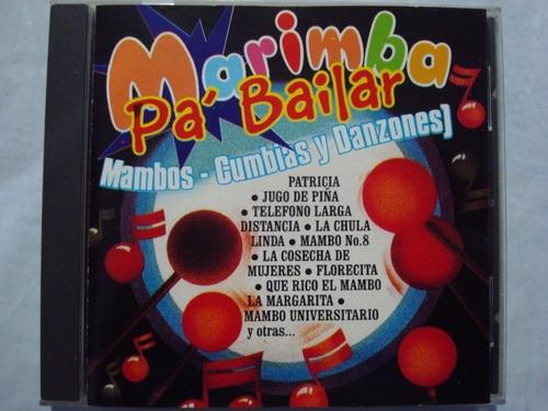 marimba pa´bailar--mambos -cumbias-danzones