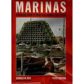 Marinas A Working Guide To Their Development And Design