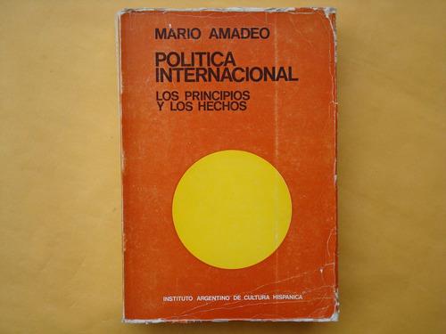 mario amadeo, política internacional, los principios y los h
