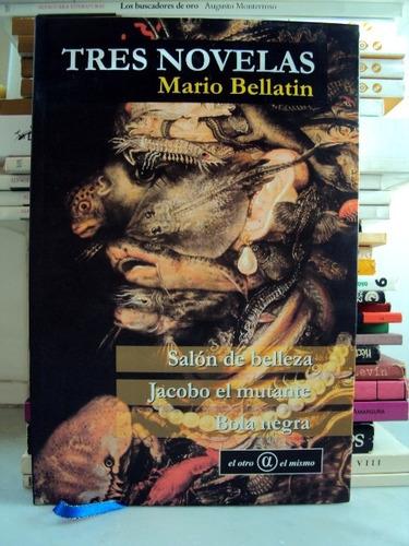 mario bellatin, tres novelas - l56