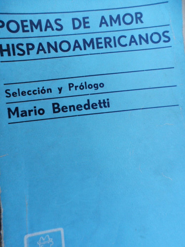 mario benedetti poemas de amor hispanoamericanos