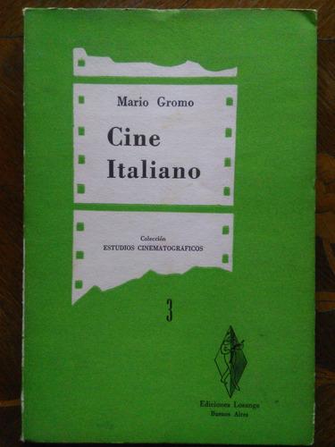 mario gromo - cine italiano. estudios cinematográficos
