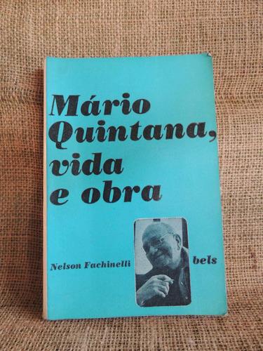 mario quintana vida e obra nelson fachinelli 1976 ed bels