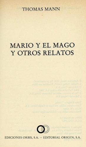 mario y el mago y otros relatos - thomás mann.