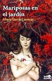 mariposas en el jardín(libro novela y narrativa)