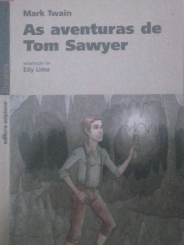 mark twain - as aventuras de tom sawyer - 2006