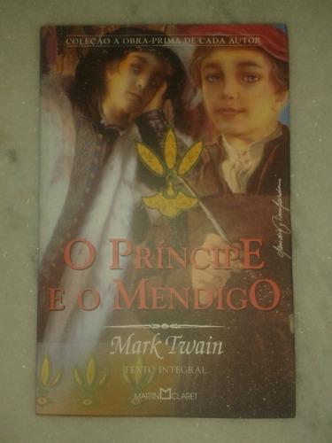 mark twain - o príncipe e o mendigo - lt. 3 li vros