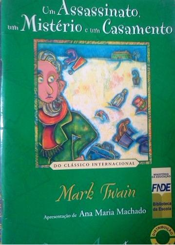mark twain um assassinato um misterio e um casamento ana mar