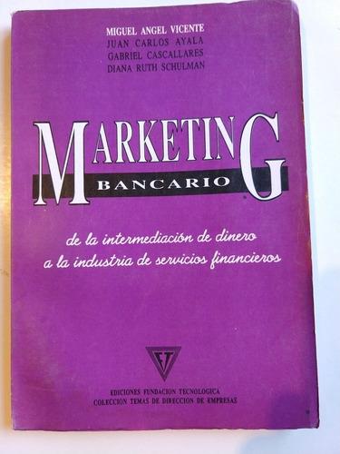 marketing bancario miguel ángel vicente y otros