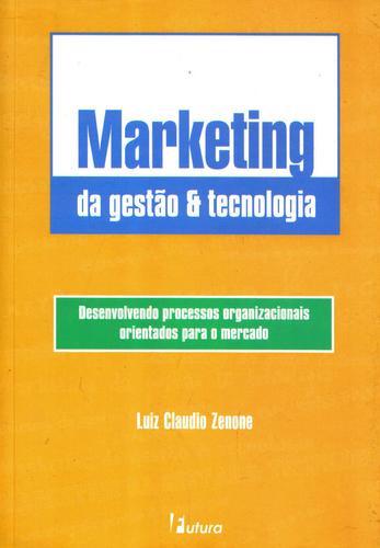 marketing da gestão & tecnologia - luiz zenone - ed. futura