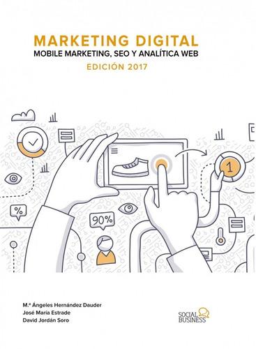 marketing digital mobile marketing seo y analítica web edici