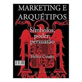 Marketing E Arquetipos - Ed 2017