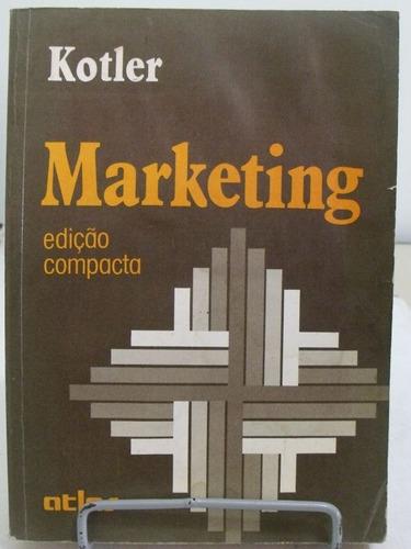 marketing, edição compacta - kotler