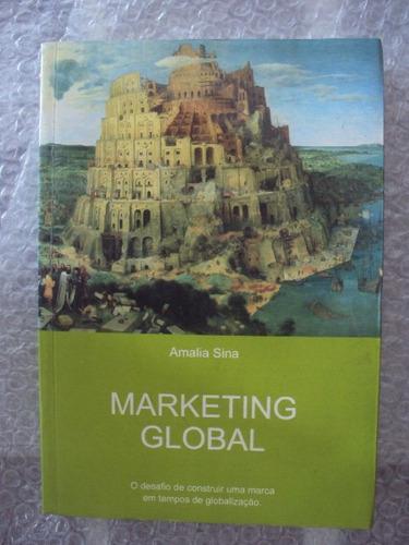 marketing global - amalia sina