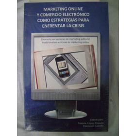 Marketing Online Y Comercio Electrónico Como Estrategias...