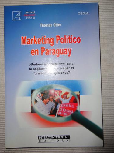 marketing político en paraguay thomas otter