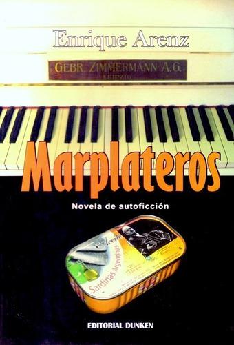 marplateros novela de enrique arenz