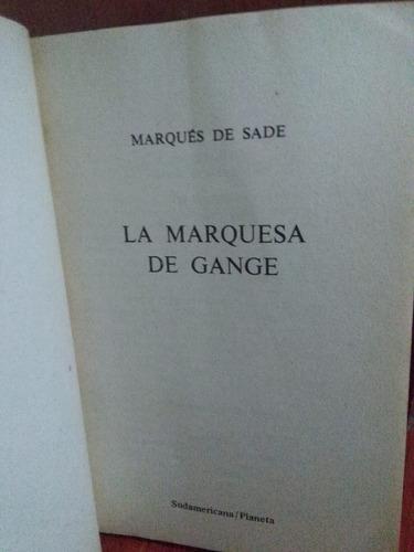marques de sade: la marquesa de gange