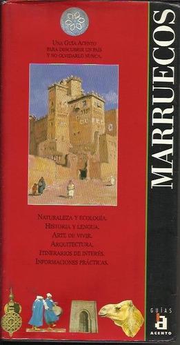 marruecos - una guia acento