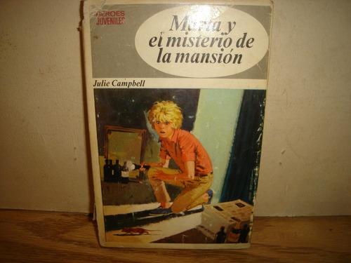 marta y el misterio de la mansión - julie campbell