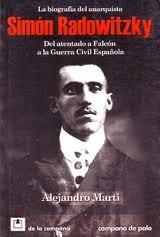 marti: biografía del anarquista simón radowitzky -la campana
