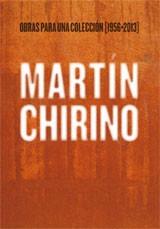 martin chirino : obras para una coleccion 1956-2013(libro )