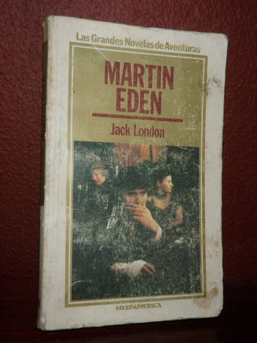martin eden jack london hyspamerica aventuras 1985