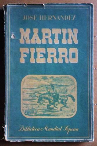 martín fierro / josé hernández (biblioteca mundial sopena)
