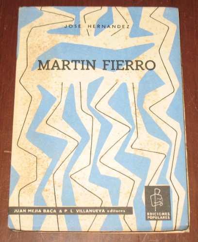 martín fierro josé hernández juan mejía baca novela