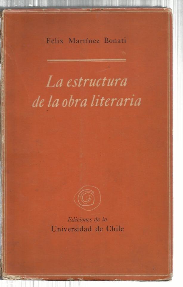 Martínez Bonati F La Estructura De La Obra Literaria 604 74