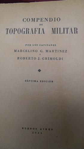 martinez / grimoldi - compendio de topografia militar