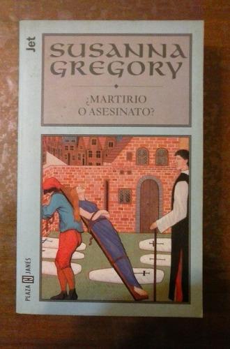 ¿martirio o asesinato? susanna gregory plaza&janes