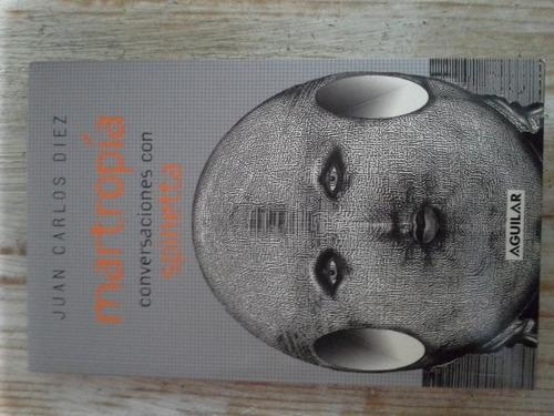 martropía.conversaciones con spinetta-j.c.diez- nuevo (2006)
