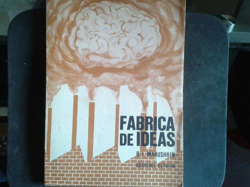 marushkin fábrica de ideas