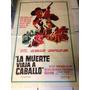 Cartel O Poster Original De Cine La Muerte Viaja A Caballo
