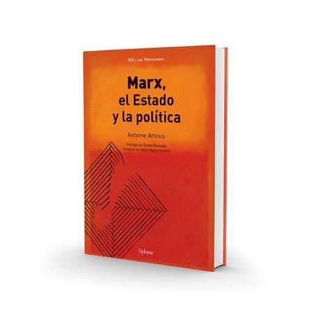 marx, el estado y la política - antoine artous - ed. sylone