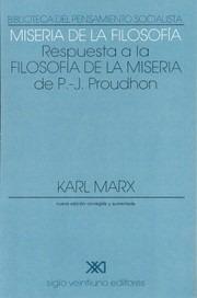 marx: miseria de la filosofía. siglo xxi
